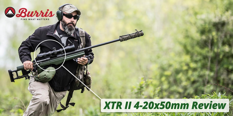 Burris XTR II 4-20x50mm Review