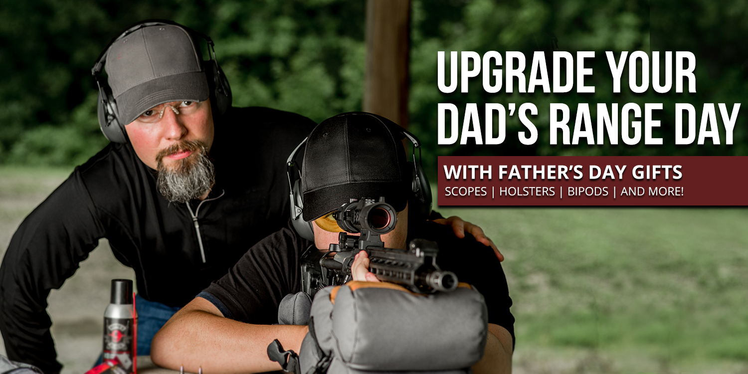 Upgrade Your Dad's Range Day with Father's Day Gifts