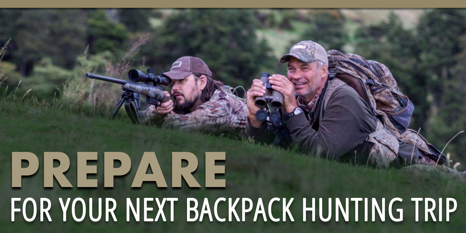 Prepare for Your Next Backpack Hunting Trip
